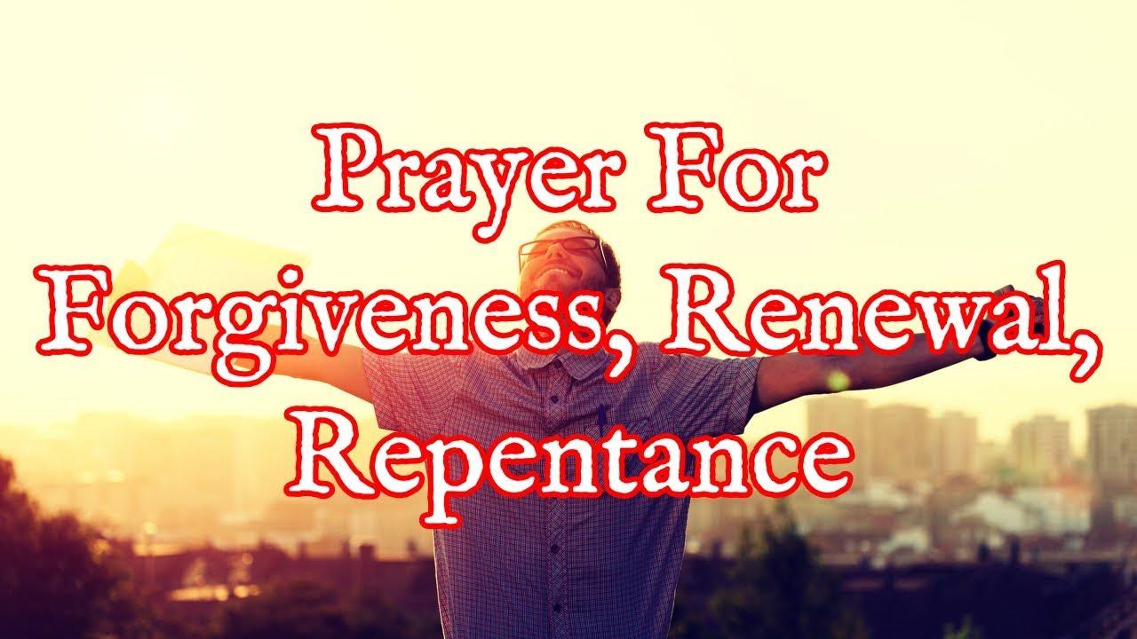 <pre><pre> Oración por el perdón de los pecados, renovación y arrepentimiento