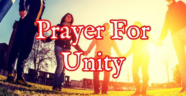 Oración por la unidad en el cuerpo de Cristo - Oración por la unidad