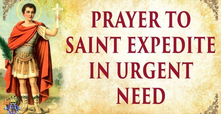 Oración a San Expedito - necesidad urgente