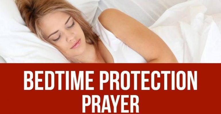 ORACIÓN PARA LA PROTECCIÓN EN LAS HABITACIONES (antes de dormir por la noche)